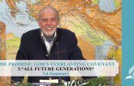 3.6 Summary – ALL FUTURE GENERATIONS | Pastor Kurt Piesslinger, M.A.