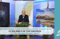 5.3 The Messiah Promise-Part 2 – CHILDREN OF THE PROMISE | Pastor Kurt Piesslinger, M.A.