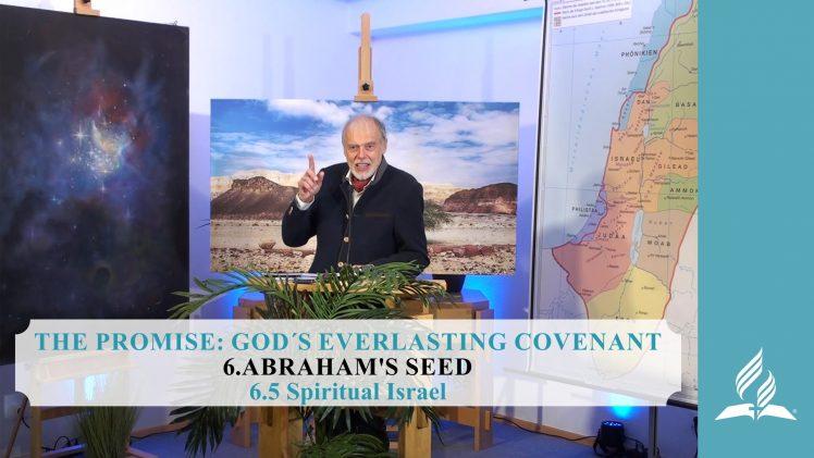 6.5 Spiritual Israel – ABRAHAM'S SEED | Pastor Kurt Piesslinger, M.A.