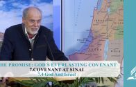 7.4 God And Israel – COVENANT AT SINAI   Pastor Kurt Piesslinger, M.A.