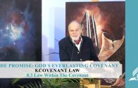 8.3 Law Within The Covenant – COVENANT LAW | Pastor Kurt Piesslinger, M.A.