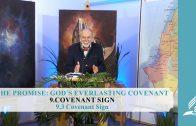 9.3 Covenant Sign – COVENANT SIGN   Pastor Kurt Piesslinger, M.A.