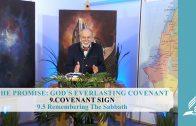 9.5 Remembering The Sabbath – COVENANT SIGN | Pastor Kurt Piesslinger, M.A.