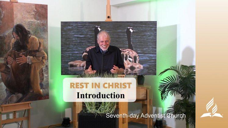 Introduction – REST IN CHRIST | Pastor Kurt Piesslinger, M.A.