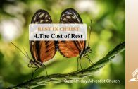 4.THE COST OF REST – REST IN CHRIST   Pastor Kurt Piesslinger, M.A.