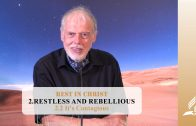 2.2 It's Contagious – RESTLESS AND REBELLIOUS | Pastor Kurt Piesslinger, M.A.