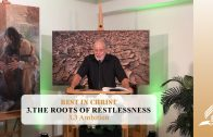 3.3 Ambition – THE ROOTS OF RESTLESSNESS | Pastor Kurt Piesslinger, M.A.