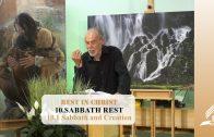 10.1 Sabbath and Creation – SABBATH REST | Pastor Kurt Piesslinger, M.A.