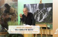 10.3 The Stranger in Your Gates – SABBATH REST   Pastor Kurt Piesslinger, M.A.