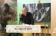 10.5 The Sign That We Belong to God – SABBATH REST   Pastor Kurt Piesslinger, M.A.