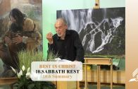 10.6 Summary – SABBATH REST | Pastor Kurt Piesslinger, M.A.