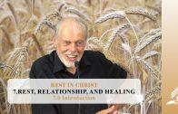 7.0 Introduction – REST, RELATIONSHIP, AND HEALING | Pastor Kurt Piesslinger, M.A.