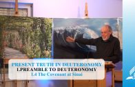 1.4 The Covenant at Sinai – PREAMBLE TO DEUTERONOMY   Pastor Kurt Piesslinger, M.A.