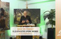 11.6 Summary – LONGING FOR MORE   Pastor Kurt Piesslinger, M.A.