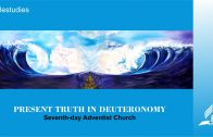 Introduction – PRESENT TRUTH IN DEUTERONOMY | Pastor Kurt Piesslinger, M.A.