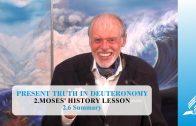 2.6 Summary – MOSES' HISTORY LESSON   Pastor Kurt Piesslinger, M.A.